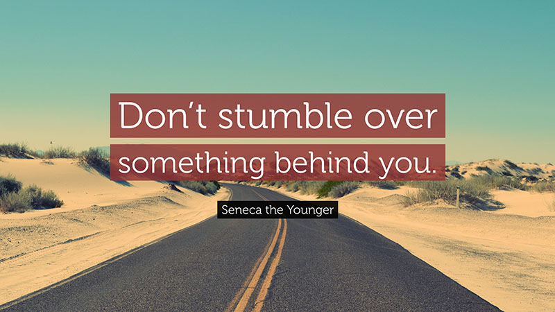 dont stumble over something behind you